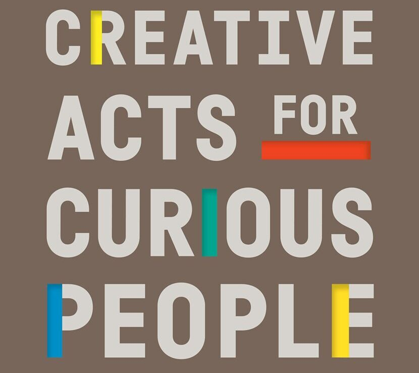 Book Review: Creative Acts for Curious People